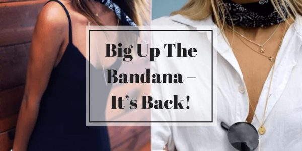 Big Up The Bandana – It's Back!